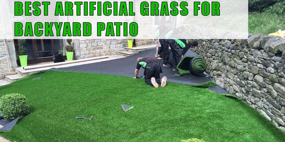 Best Artificial Grass For Backyard Patio