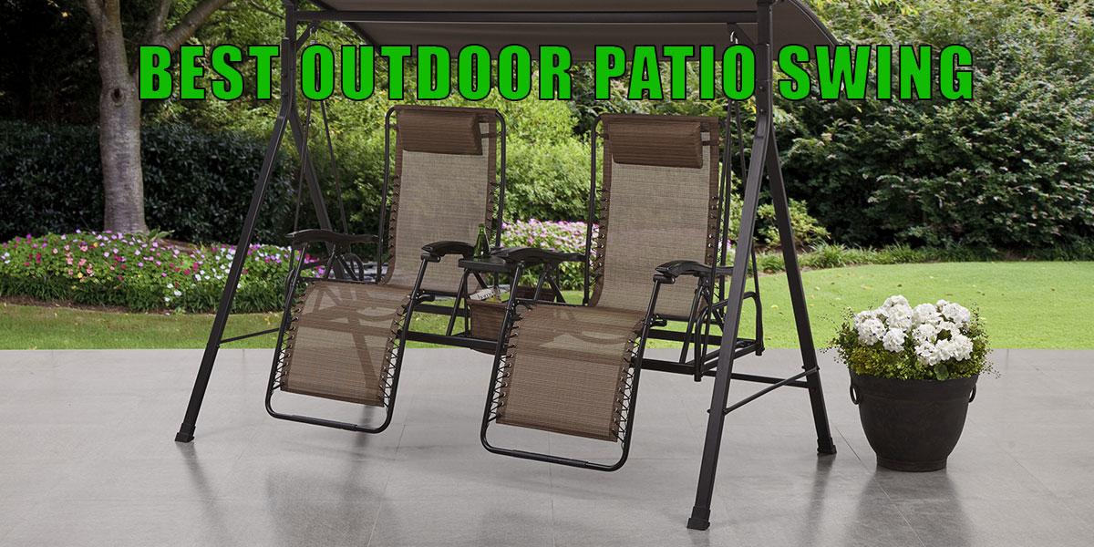 Best Outdoor Patio Swing