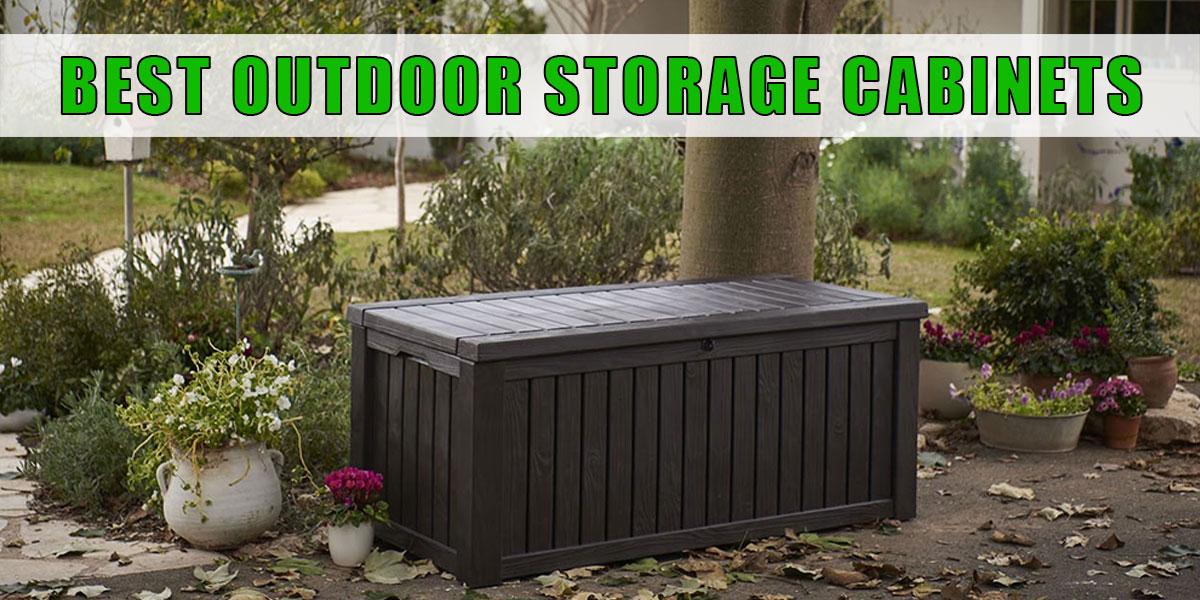 Best Outdoor Storage Cabinets