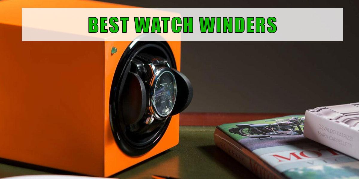Best Watch Winders