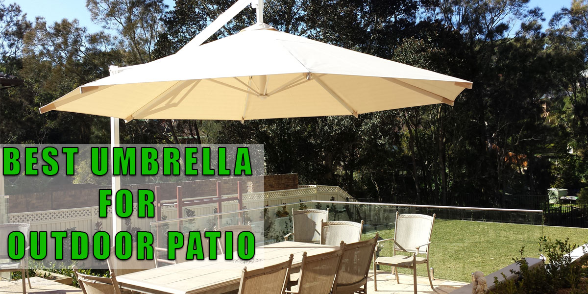 best umbrella for outdoor patio